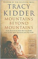 Mountains Beyond Mountains by Tracy Kidder: Book Cover