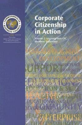 Corporate Citizenship in Action Learning from CBC Members' Experience cover