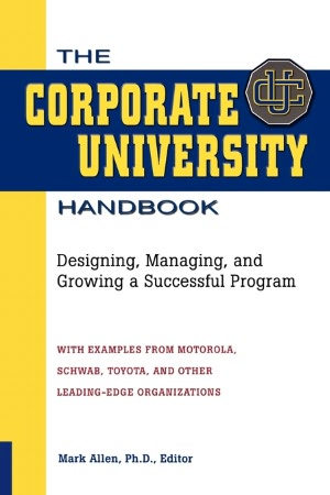Free audio books download ipad The Corporate University Handbook English version 9780814420270