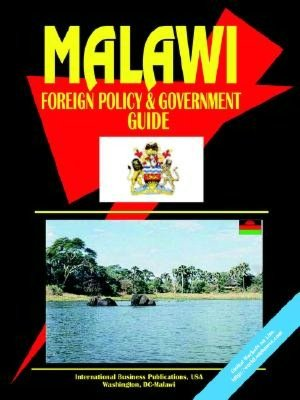 Malawi Foreign Policy And Government Guide cover