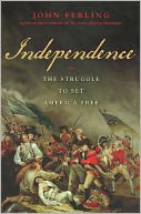 Independence by John Ferling: Book Cover