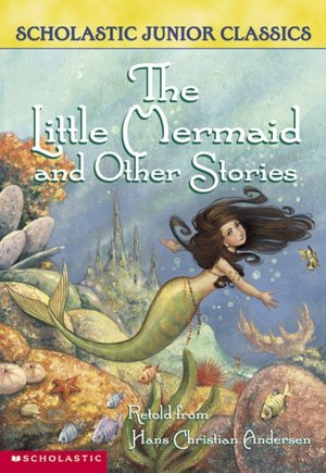 The Little Mermaid and Other Stories (Scholastic