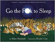 Go the F**k to Sleep by Adam Mansbach: Book Cover