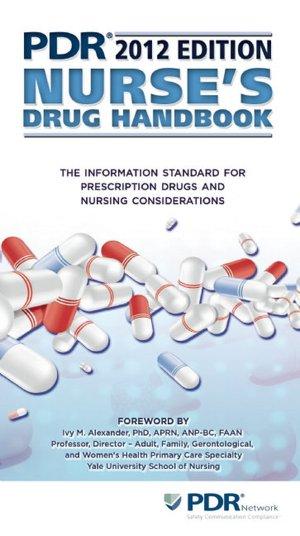 PDR Nurse's Drug Handbook 2012