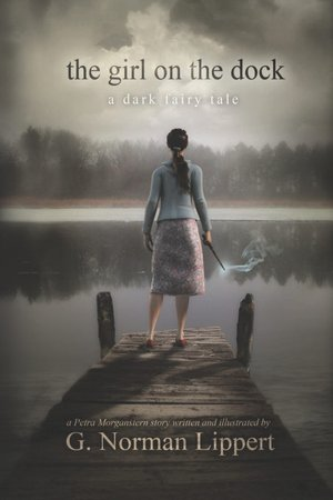 The Girl on the Dock: A Dark Fairy Tale