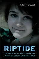 download Riptide : Struggling with and Resurfacing from a Daughter's Eating Disorder book