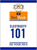 Electricity 101 by Dr. Vook Ph.D and Charles River Editors: NOOK Book Cover