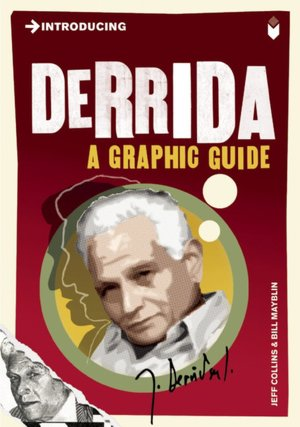 Free book online downloadable Introducing Derrida: A Graphic Guide DJVU 9781848312050 (English literature) by Jeff Collins