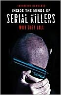 download Inside the Minds of Serial Killers : Why They Kill book