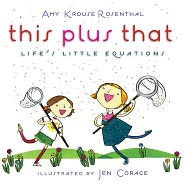 This Plus That: Life's little Equations by Amy Krouse Rosenthal: Book Cover