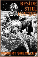 Beside Still Waters by ROBERT SHECKLEY: NOOK Book Cover