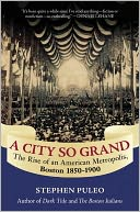 A City So Grand by Stephen Puleo: NOOK Book Cover