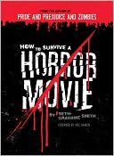 How to Survive a Horror Movie by Seth Grahame-Smith: NOOK Book Cover