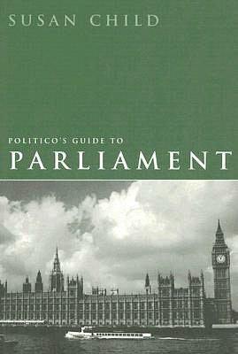 Politico's Guide to Parliament cover