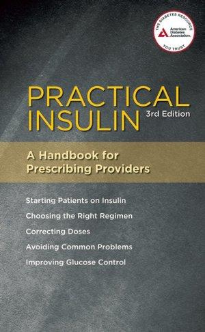 Practical Insulin A Handbook for Prescribing Providers cover
