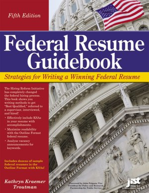 Federal Resume Guidebook, Fifth Edition