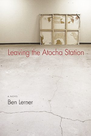 Download books magazines free Leaving the Atocha Station 9781566892742 CHM in English by Ben Lerner