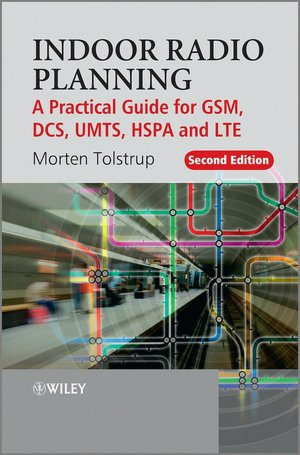 Download books ipod Indoor Radio Planning: A Practical Guide for GSM, DCS, UMTS, HSPA and LTE 9780470710708
