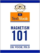 Magnetism 101 by Dr. Vook Ph.D and Charles River Editors: NOOK Book Cover