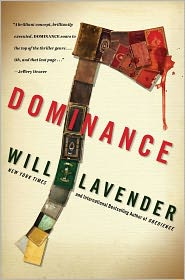 Dominance by Will Lavender book
