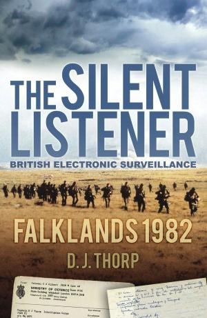 The Silent Listener: Falklands 1982