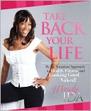 Take Back Your Life by Wendy Ida: Book Cover