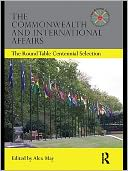 The Commonwealth and International Affairs by Edited by Alex May: NOOK Book Cover