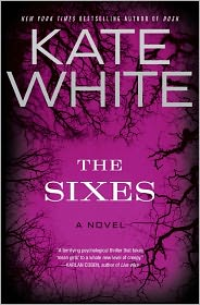The Sixes by Kate White book cover