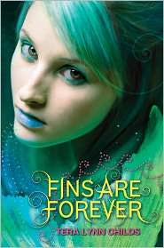 Fins Are Forever by Tera Lynn Childs: Book Cover