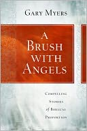 A Brush with Angels by Gary Myers: Book Cover