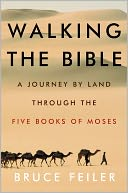Walking the Bible by Bruce Feiler: NOOK Book Cover