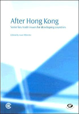 After Hong Kong Some Key Trade Issues for Developing Countries cover