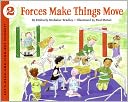 Forces Make Things Move (Turtleback School &amp; Library Binding Edition) by Kimberly B. Bradley: Book Cover