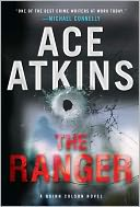 The Ranger (Quinn Colson Series #1) by Ace Atkins: NOOK Book Cover