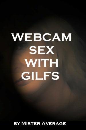 Webcam Sex with Gilfs. nookbook