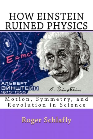 How Einstein Ruined Physics