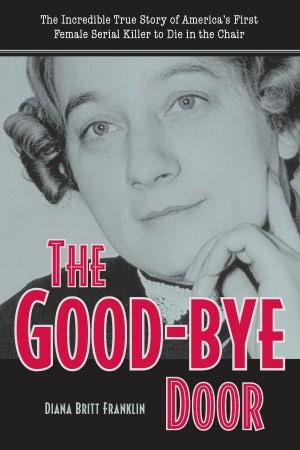 The Good-Bye Door