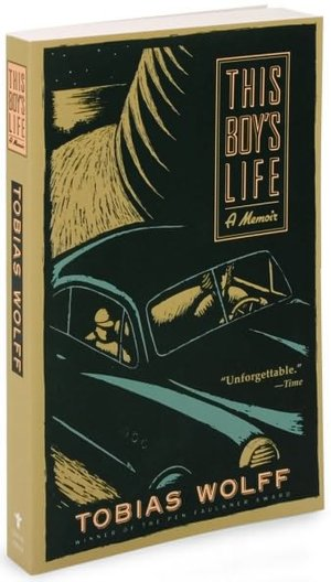 This Boy's Life: A Memoir