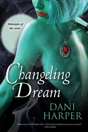 Dani Harper Changeling Dream