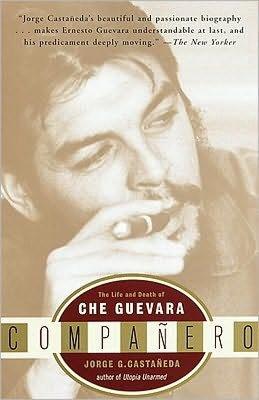 Ebooks kostenlos download deutsch Companero: The Life and Death of Che Guevara 9780307555298