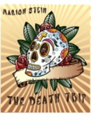 The Death Trip