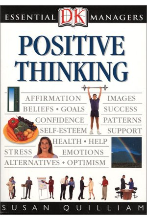 Positive Thinking DK Essential Managers Series  cover