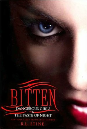 Bitten: Dangerous Girls & The Taste of Night