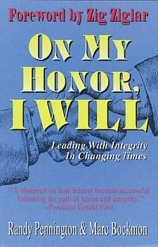 On My Honor I Will How One Simple Oath Can Lead You to Success in Business cover