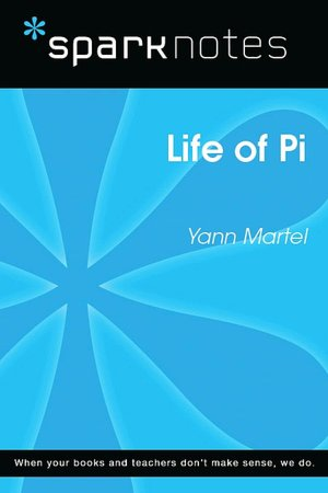 Life of Pi (SparkNotes Literature Guide Series) [NOOK Book]