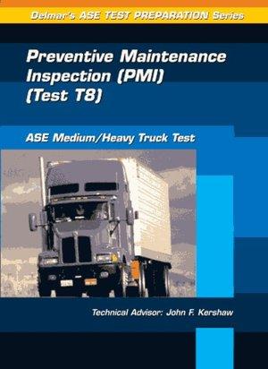 ASE Test Prep Series MediumHeavy Duty Truck T8 Preventative Maintenance cover