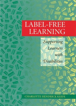Label Free Learning Supporting Learners with Disabilities cover