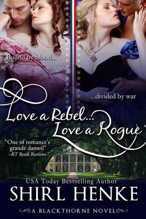 Love A Rebel...Love A Rogue
