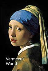 Vermeer's World : An Artist and His Town