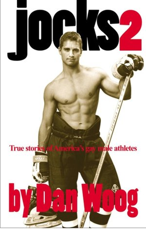 Jocks 2: True Stories of America's Gay Male Athletes